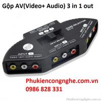 Bộ gộp AV 3 vào 1 ra Video + Audio