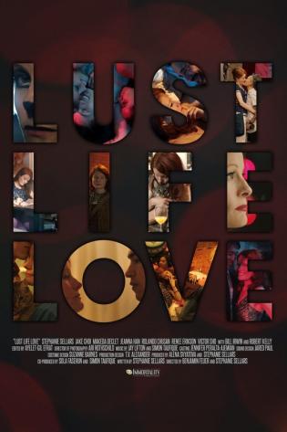 Lust Life Love 2021 - Tình Yêu Cuộc Sống Ham Muốn
