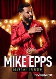 Mike Epps: Đừng Để Bụng (2015)