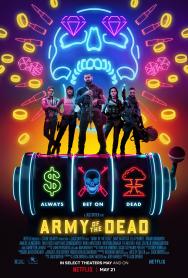 Army of the Dead 2021 Đội Quân Người Chết