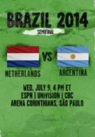 World Cup 2014 – Vòng bán kết – Argentina Vs Hà Lan ()